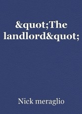 """""""The landlord"""""""