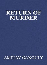RETURN OF MURDER
