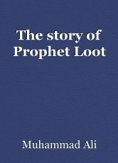 The story of Prophet Loot