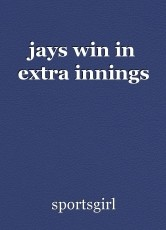 jays win in extra innings