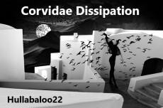 Corvidae Dissipation