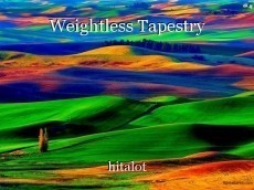 Weightless Tapestry