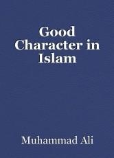 Good Character in Islam
