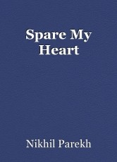 Spare My Heart
