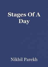 Stages Of A Day