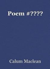Poem #????