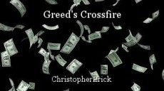 Greed's Crossfire
