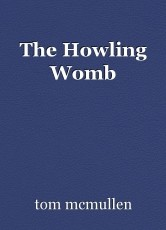 The Howling Womb