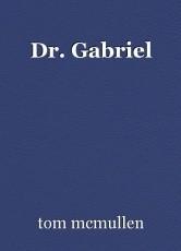 Dr. Gabriel