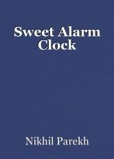 Sweet Alarm Clock