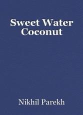 Sweet Water Coconut