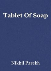 Tablet Of Soap