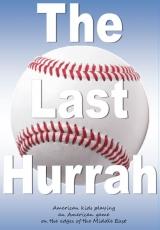 The Last Hurrah - Baseball in Saudi Arabia
