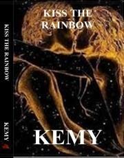 Kiss The Rainbow