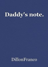 Daddy's note.