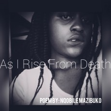 As I Rise From Death