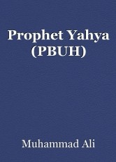 Prophet Yahya (PBUH)