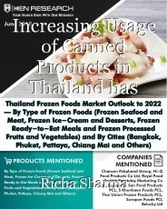 Increasing Usage of Canned Products in Thailand has created additional demand for frozen seafood, meat as well as processed fruits and vegetables in the Thailand: Ken Research