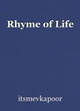 Rhyme of Life