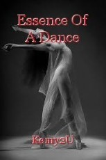 Essence Of A Dance