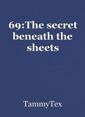 69:The secret beneath the sheets