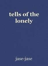 tells of the lonely