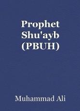 Prophet Shu'ayb (PBUH)