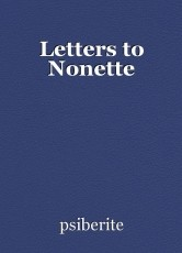 Letters to Nonette