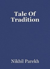 Tale Of Tradition