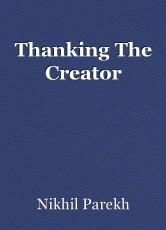 Thanking The Creator
