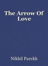 The Arrow Of Love