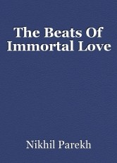 The Beats Of Immortal Love
