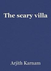 The scary villa