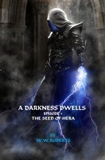 A Darkness Dwells