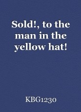 Sold!, to the man in the yellow hat!