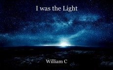 I was the Light