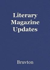 Literary Magazine Updates