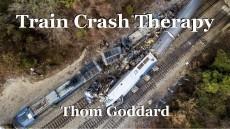 Train Crash Therapy
