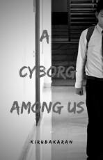 A Cyborg Among Us