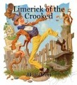 Limerick of the Crooked