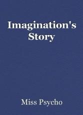 Imagination's Story