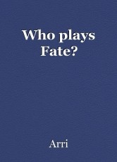 Who plays Fate?