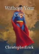 Without Your Cape
