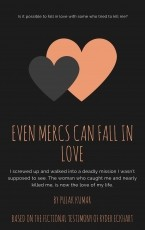 Even Mercs can Fall in Love