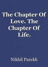 The Chapter Of Love. The Chapter Of Life.