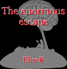 The enormous escape