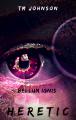 Bellum Ignis: Heretic