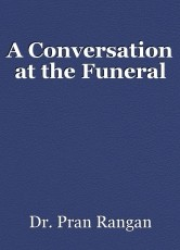 A Conversation at the Funeral