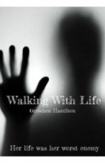 Walking With Life