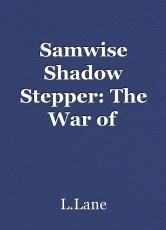 Samwise Shadow Stepper: The War of Brimstone Book 2, Part one